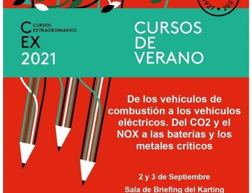 Curso Extraordinario 2021: De los vehículos de combustión a los vehículos eléctricos. Del CO2 y el NOX a las baterías y los metales críticos